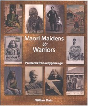 Maori maidens and warriors: portraits from a bygone age