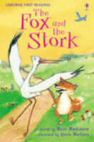 The Fox and the Stork (Usborne First Reading Level 1)