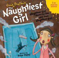 The Naughtiest Girl Saves The Day / Well Done Naughtiest Girl CD