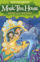 Diving With Dolphins (Magic Tree House #9)