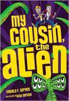 My Cousin, the Alien: Book 1