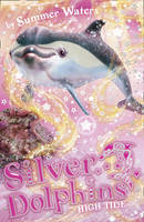 High Tide (Silver Dolphins)