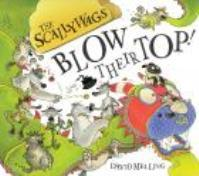 Scallywags Blow Their Top