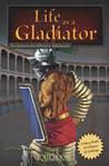 Life as a Gladiator (You Choose: Warriors)