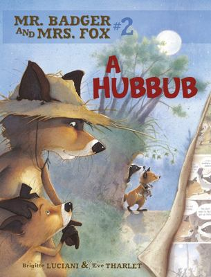A Hubbub (Mr Badger and Mrs Fox #2)