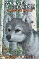 Shadow Wolf (Wolves of the Beyond #2)