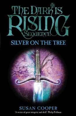 Silver on the Tree (The Dark is Rising #5)