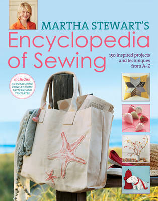 Encyclopedia of Sewing: 150 Inspired Projects from A-Z