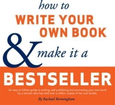 How to Write Your Own Book and Make it a Bestseller
