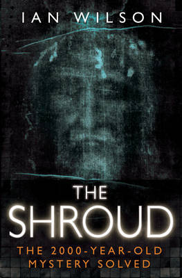 The Shroud: Fake or Fact?