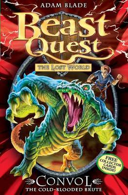 Convol the Cold-Blooded Brute (Beast Quest: The Lost World #37)