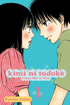 Kimi ni Todoke: From Me to You, Vol.1