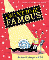 I Want To Be Famous!