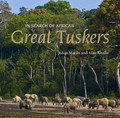 In Search of the Great Tuskers