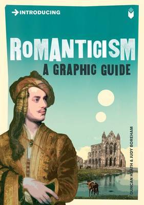 Introducing Romanticism : A Graphic Guide