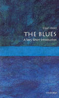 The Blues : A Very Short Introduction