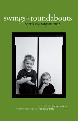 Swings and Roundabouts: Poems on Parenthood