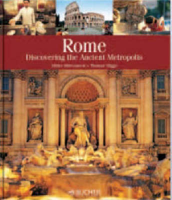 Rome: Discovering the Ancient Metropolis