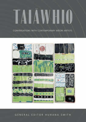 Taiawhio: Conversations with Contemporary Maori Artists