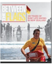 Between the Flags: 100 Years of Surf Life Saving in New Zealand