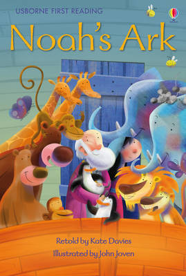 Noah's Ark (Usborne First Reading Level 3)