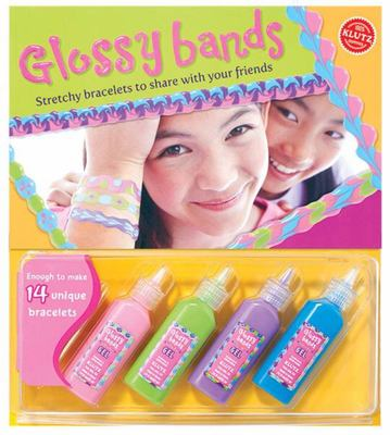 Glossy Bands (Klutz)