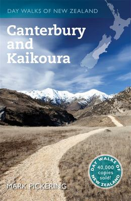 Day Walks of Canterbury & Kaikoura 2011 edition