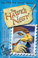 The Hawk's Nest (Charlie Small Journals #11)