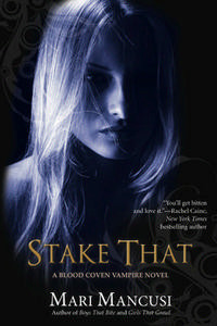 Stake That! (Blood Coven #2)