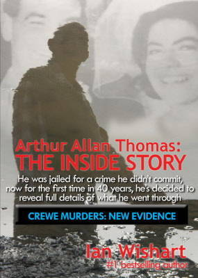 Arthur Allan Thomas: The Inside Story