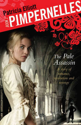 The Pale Assassin (Pimpernelles #1)