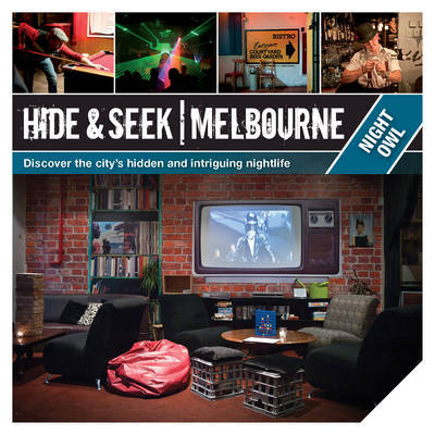 Hide and Seek Melbourne: Night Owl