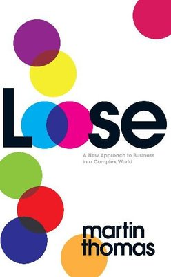 Loose: The Future of Business is Letting Go
