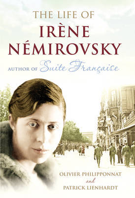The Life of Irene Nemirovsky: 1903-1942
