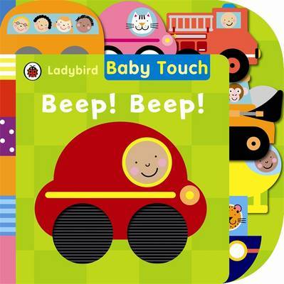 Beep! Beep! (Baby Touch Tab Book)