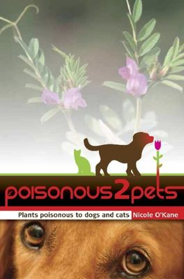 Poisonous2pets: Plants Poisonous to Dogs and Cats