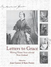 Letters to Grace: Writing Home from Colonial New Zealand