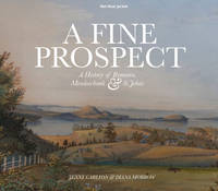 A Fine Prospect: A History of Remuera, Meadowbank and St Johns