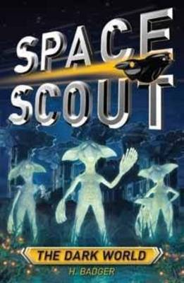 The Dark World (Space Scout)