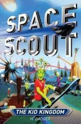 The Kid Kingdom (Space Scout)