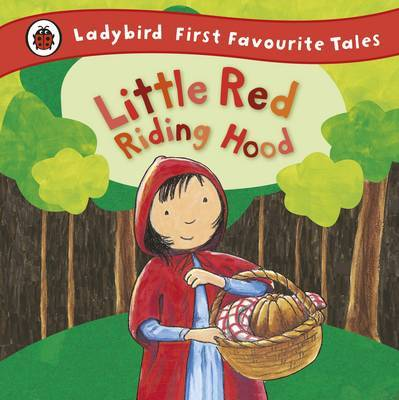 Little Red Riding Hood (Ladybird First Favourite Tales)