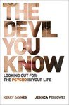 The Devil You Know: Looking Out for the Psycho in Your Life