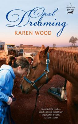 Opal Dreaming (Diamond Spirit #3)