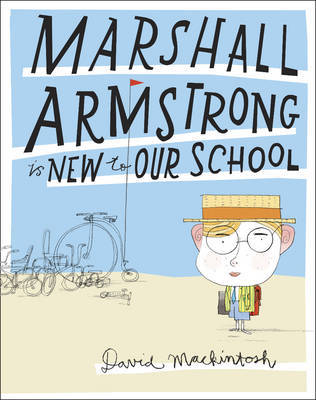 Marshall Armstrong is New to Our School (H/B)