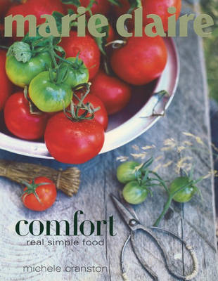 """""""Marie Claire"""": Comfort - Real Simple Food"""