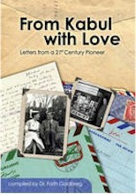 From Kabul With Love: Letters from a 21st Century Pioneer