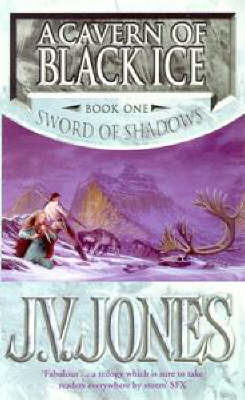 A Cavern of Black Ice (Sword of Shadows #1)