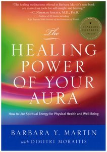 Healing Power of Your Aura