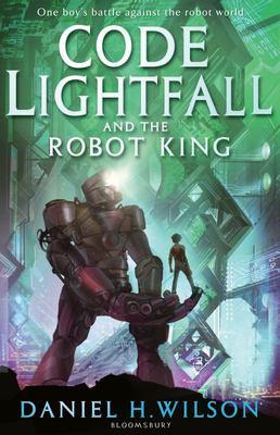 Code Lightfall and the Robot King