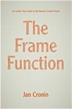 The Frame Function: An Inside-out Guide to the Novels of Janet Frame
